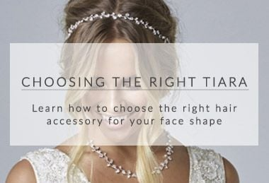Jon Richard Alan Hannah Devoted Choosing the right tiara for your face shape